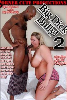 Big Dick Bully! 2