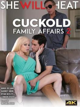 Cuckold Family Affairs # 2
